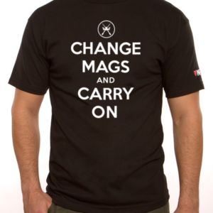 Change Mags & Carry On T-Shirt