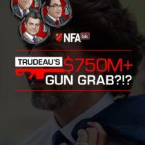 NFA Talk S2E11 - Trudeau's 750M+ Gun Grab