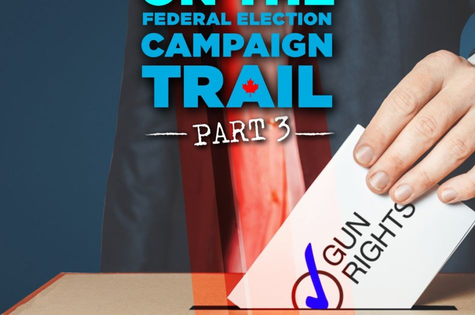 On the Federal Election Campaign Trail - Part 3